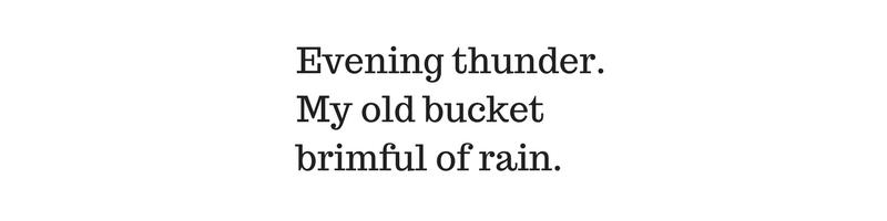 evening-thundermy-old-bucketbrimful-of-rain