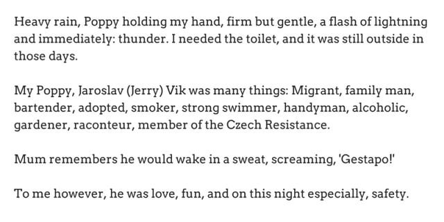 heavy-rain-poppy-holding-my-hand-firm-but-gentle-a-flash-of-lightning-and-immediately-thunder-i-needed-the-toilet-and-it-was-still-outside-in-those-days-my-poppy-jaroslav-jerry-vik-was-many